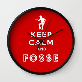 Keep Calm and Fosse Wall Clock