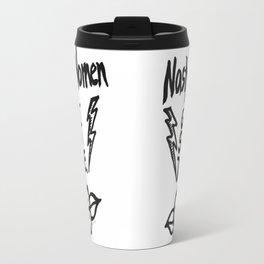 Nasty Women Get Sh*t Done Travel Mug