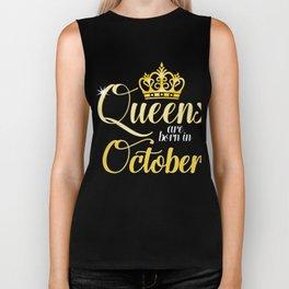 Queens are Born in October Women Girl Birthday Celebration  Biker Tank