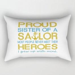 Proud sister of a sailor Rectangular Pillow