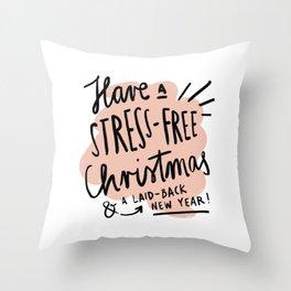 Stress-Free Christmas Throw Pillow