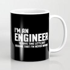 I'm An Engineer Funny Quote Mug
