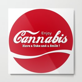 Have a Toke and a Smile Metal Print