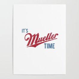 IT'S MUELLER TIME Investigate Impeach Anti-Trump Poster