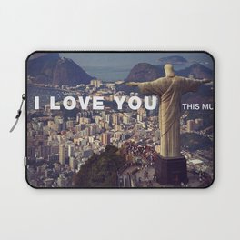 Rio de Janeiro - I love you this much Laptop Sleeve