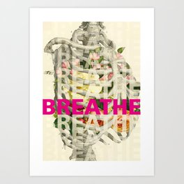 BREATHE | BREATHE | BREATHE Art Print