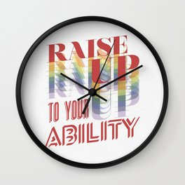 Raise Up to Your Ability Wall Clock