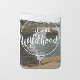 Live your Wildhood Bath Mat