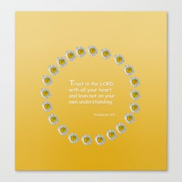 Trust in the Lord Daisy Ring Canvas Print