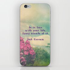 Be In Love With Your Life... iPhone & iPod Skin