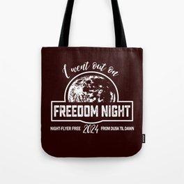 Fun Freedom Nights Tote Bag