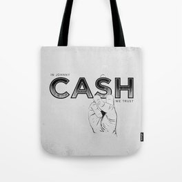 In Johnny Cash We Trust. Tote Bag