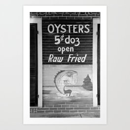 Oysters 5 cents a Dozen - Raw or Fried Art Print