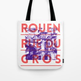 Rouen rue du Gros Tote Bag