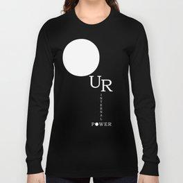 Our Internal Power. Ur Internal Power Long Sleeve T-shirt