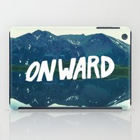 onward iPad Cases featuring Onward by Good Sense