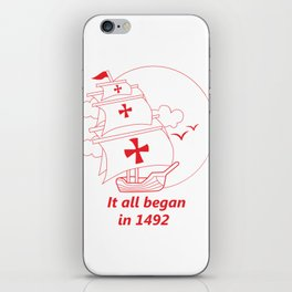 American continent - It all began in 1492 - Happy Columbus Day iPhone Skin