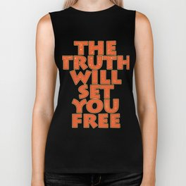 "Simple yet attractive tee design with text ""The Truth Will Set You Free"". Makes a nice gift too!  Biker Tank"