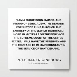 27      191115   Ruth Bader Ginsburg Quotes Metal Print