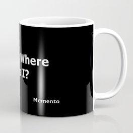 Memento quote Coffee Mug