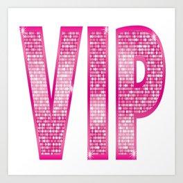VIP Pink Art Print