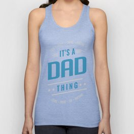 Dad-Thing-T-shirts-Gifts Unisex Tank Top