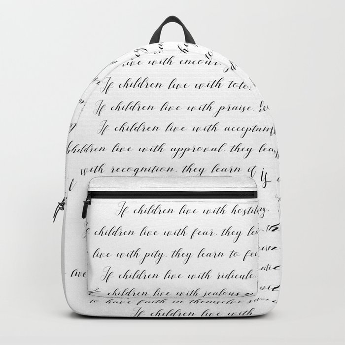 Children Learn What They Live 2  #minimalism Backpack