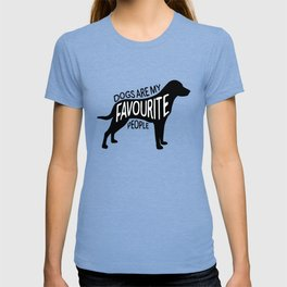 Dogs are my favourite people - Labrador T-shirt