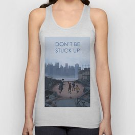 Don't Be Stuck Up Unisex Tank Top