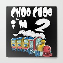 Choo Choo I'm 2 Children's Birthday Train Metal Print