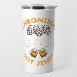 Chronisch Unterhopft l Bierliebhaber l Craft Beer brauen design Travel Mug