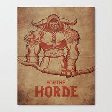 For The Horde! Tauren Hunter Canvas Print