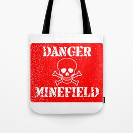 Danger Minefield Tote Bag