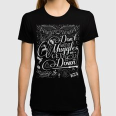 Don't let the Muggles Get You Down Black Womens Fitted Tee MEDIUM