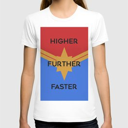 Higher, Further, Faster T-shirt
