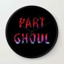 Part Ghoul  Wall Clock