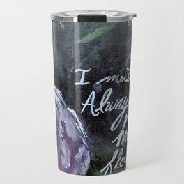 I Must Always Have Flowers Monet Travel Mug