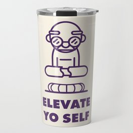Elevate Yo Self Travel Mug