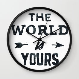 THE WORLD IS YOURS Black and White Wall Clock