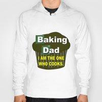baking Hoodies featuring Baking dad by junaputra