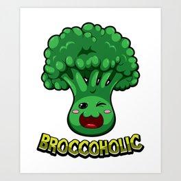Broccoholic -  Broccoli Plant Vegetables Vegan Art Print