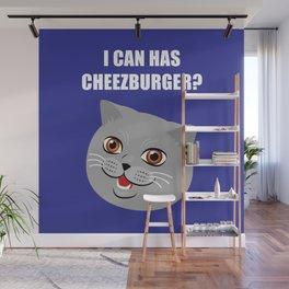 Funny Cat Meme I Can Has Cheezburger? Wall Mural