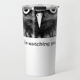 I'm watching you. Black and white hand drawn owl Travel Mug