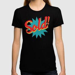 Sold! T-shirt