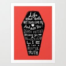 Life asked death... Art Print