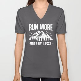 Run more worry less. Positive motivational gifts. Unisex V-Neck