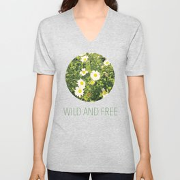 wild and free, flowers, green Unisex V-Neck
