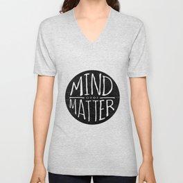 mind - matter Unisex V-Neck