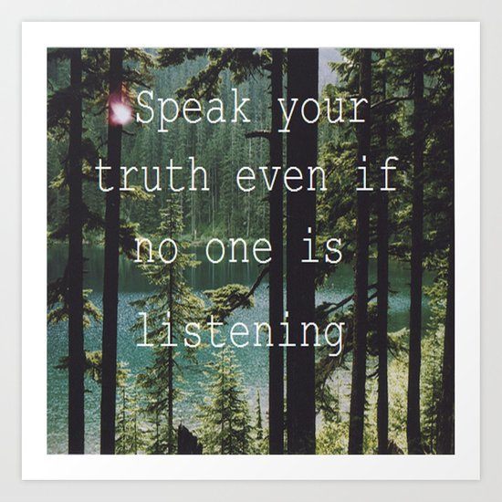 SPEAK YOUR TRUTH Art Print
