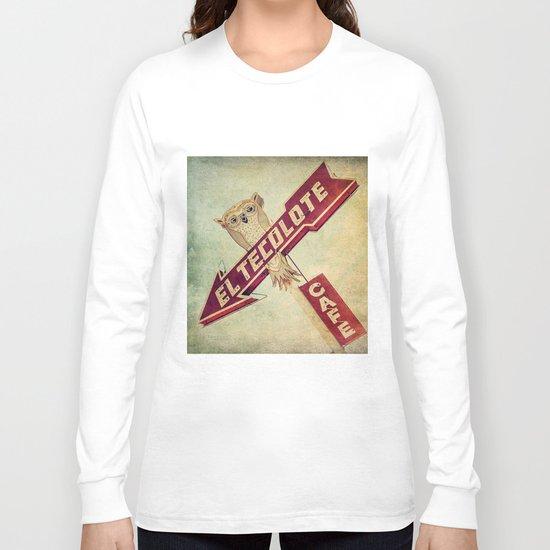 El Tecolote Cafe Sign Long Sleeve T-shirt
